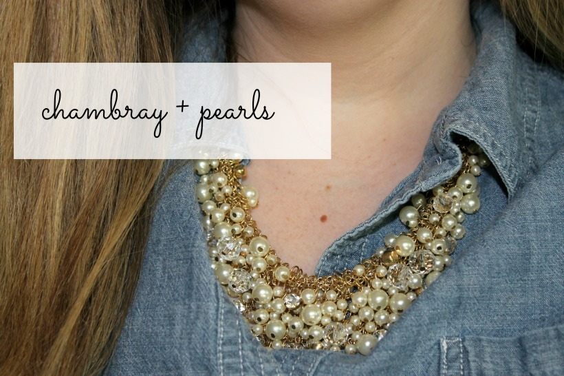 chambray + pearls