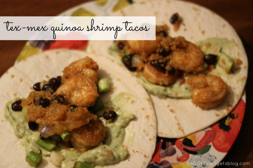 tex-mex quinoa shrimp tacos | as GOLD as it gets blog