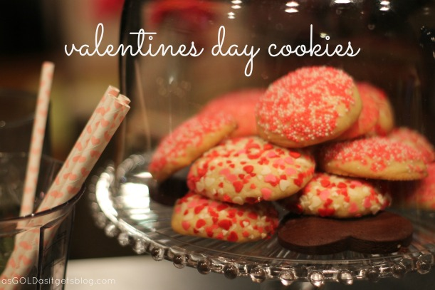 valentines day cookies - two ways! |as GOLD as it gets blog