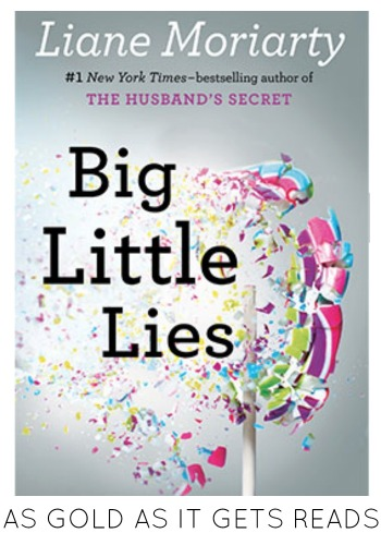 Big Little Lies | as GOLD as it gets blog
