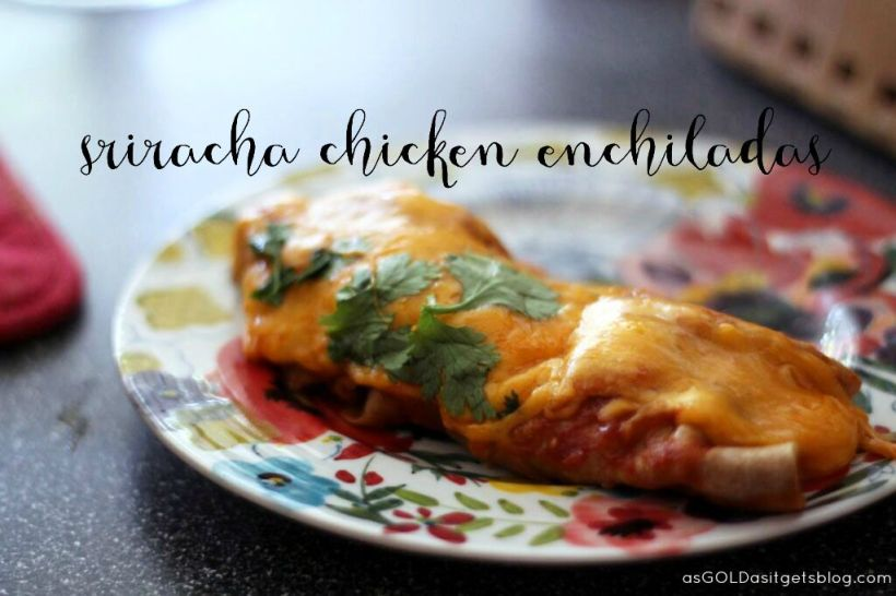 sriracha chicken enchiladas